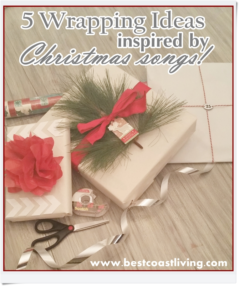 5 Wrapping Ideas Inspired by Christmas Songs