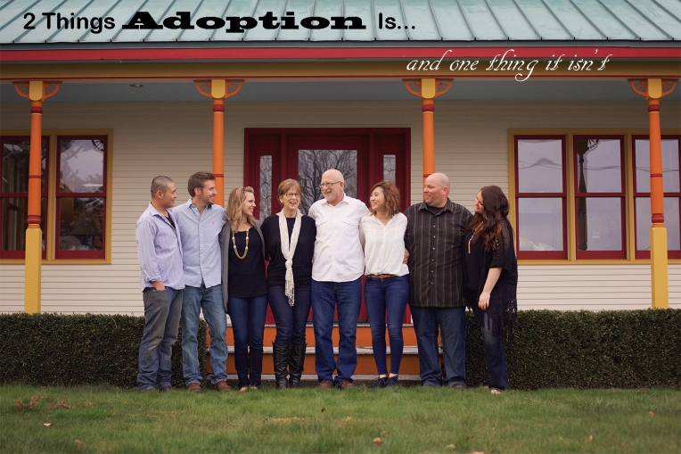2 Things Adoption Is..