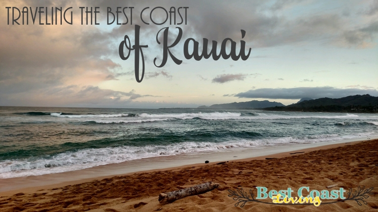 Traveling the Best Coast of Kauai